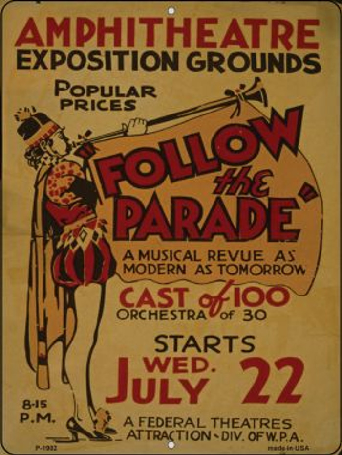 Follow the Parade Vintage Poster Parking Sign P-1902