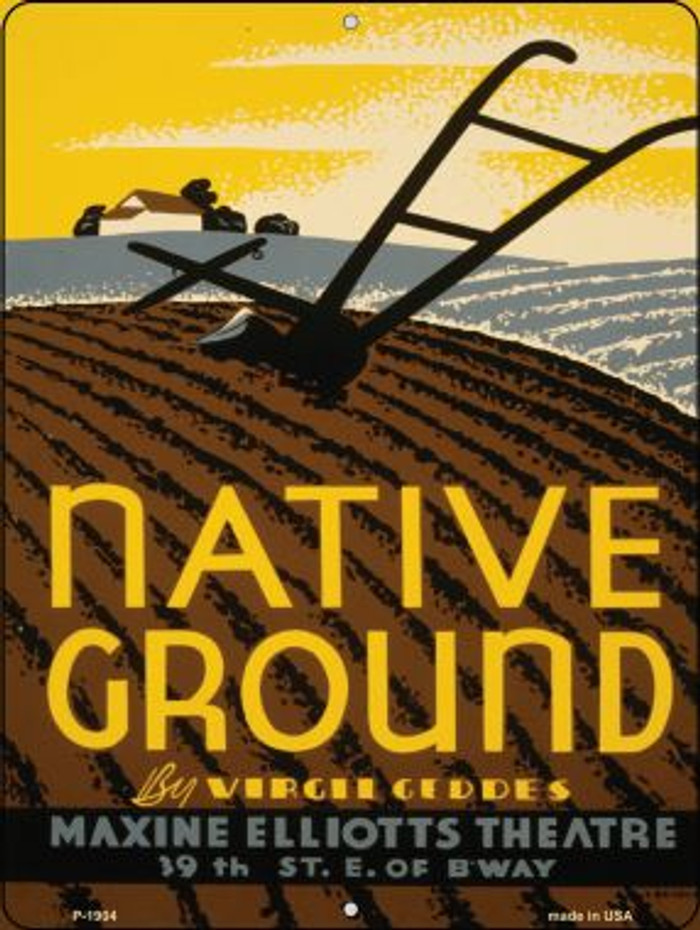 Native Ground Vintage Poster Parking Sign P-1904