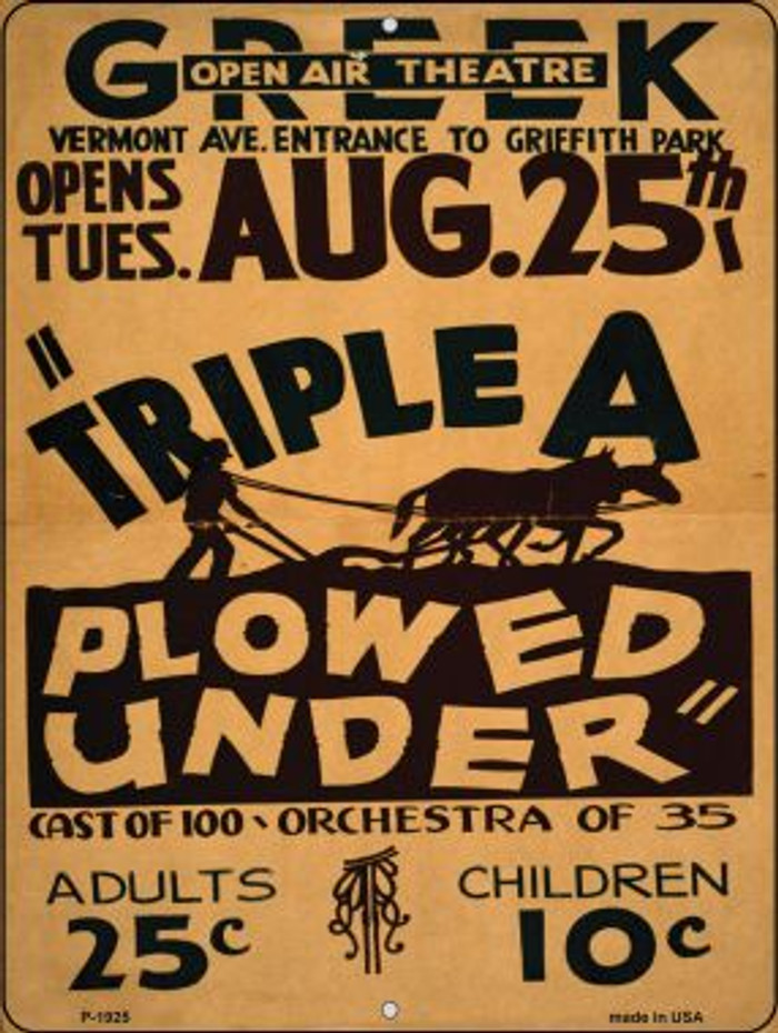 Triple A Plowed Under Vintage Poster Parking Sign P-1925