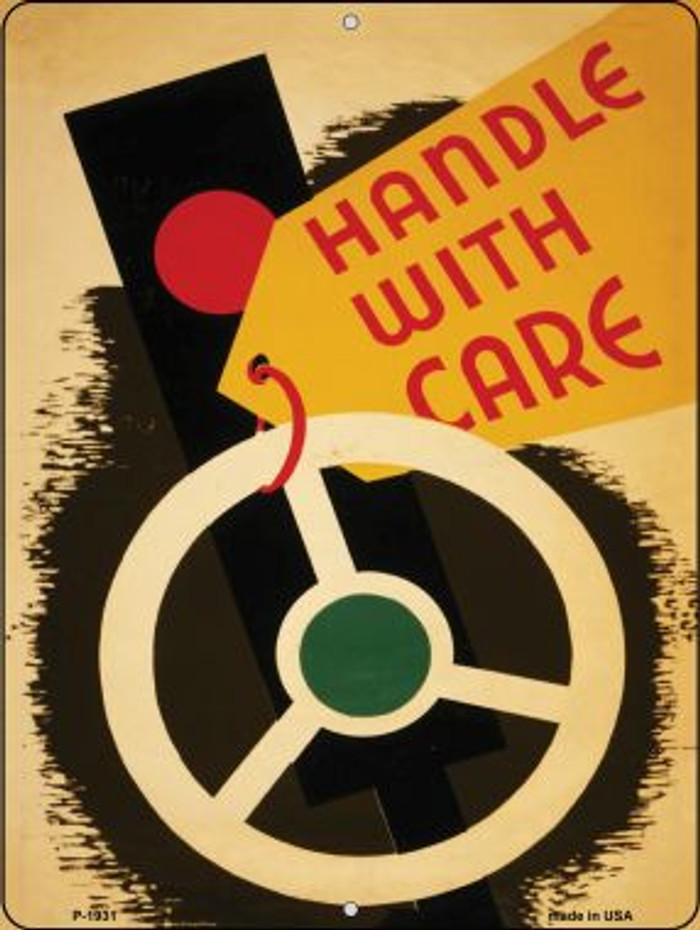 Handle with Care Vintage Poster Wholesale Parking Sign P-1931