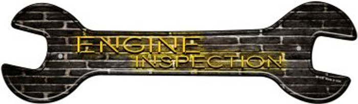 Engine Inspection Novelty Metal Wrench Sign W-130
