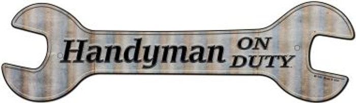 Handyman On Duty Novelty Metal Wrench Sign W-145