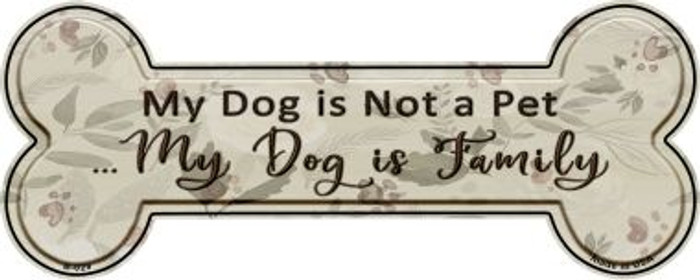 My Dog Is Family Wholesale Novelty Bone Magnet B-029