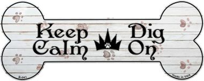 Keep Calm Dig On Novelty Bone Magnet B-041