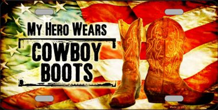 My Hero Wears Cowboy Boots Novelty License Plate LP-11771