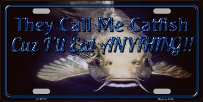 They Call Me Catfish Novelty License Plate LP-11772