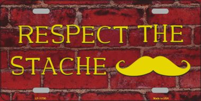 Respect the Stache Novelty License Plate LP-11790