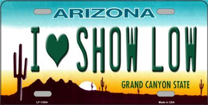 I Love Show Low Arizona Novelty License Plate LP-11804