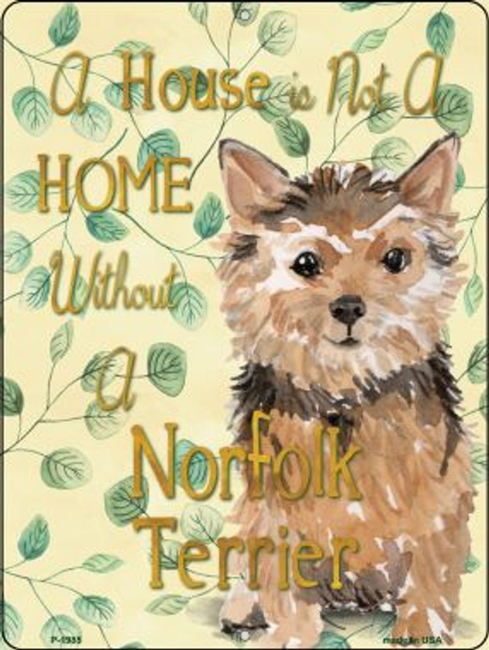 Not A Home Without A Norfolk Terrier Novelty Parking Sign P-1985