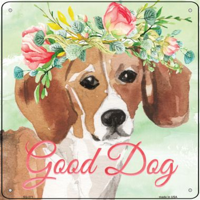 Beagle Good Dog Novelty Square Sign SQ-371