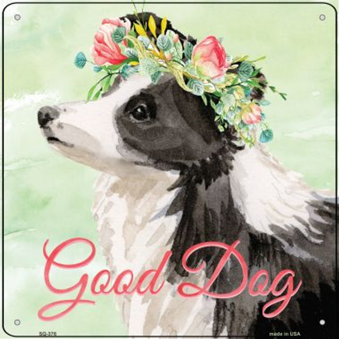 Border Collie Good Dog Novelty Square Sign SQ-376
