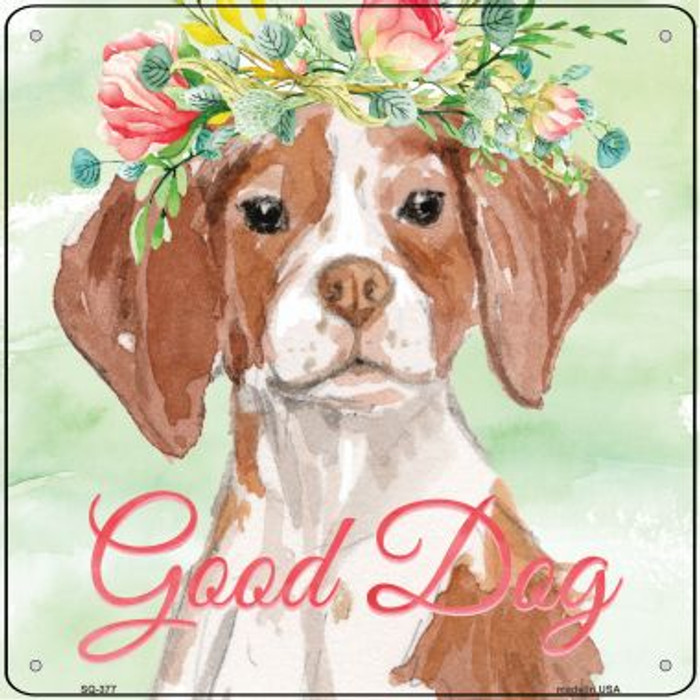Brittany Good Dog Novelty Square Sign SQ-377