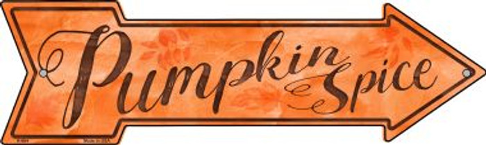 Pumpkin Spice Novelty Metal Arrow Sign A-664