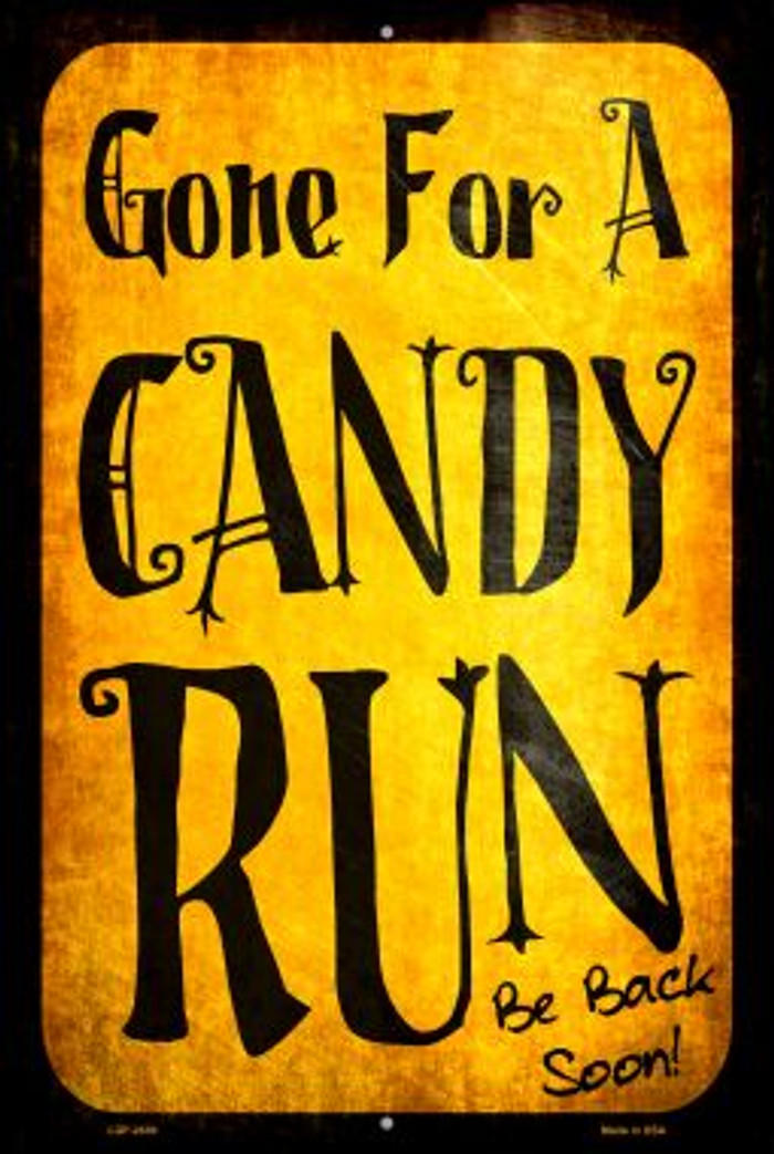 Candy Run Novelty Metal Large Parking Sign LGP-2430