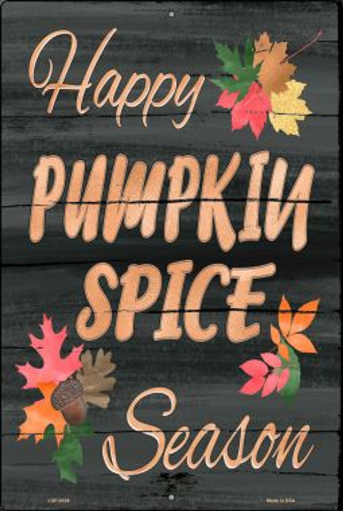 Pumpkin Spice Season Novelty Metal Large Parking Sign LGP-2439