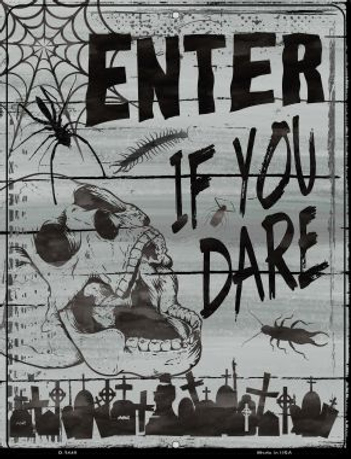 Enter If You Dare Novelty Metal Parking Sign P-2440