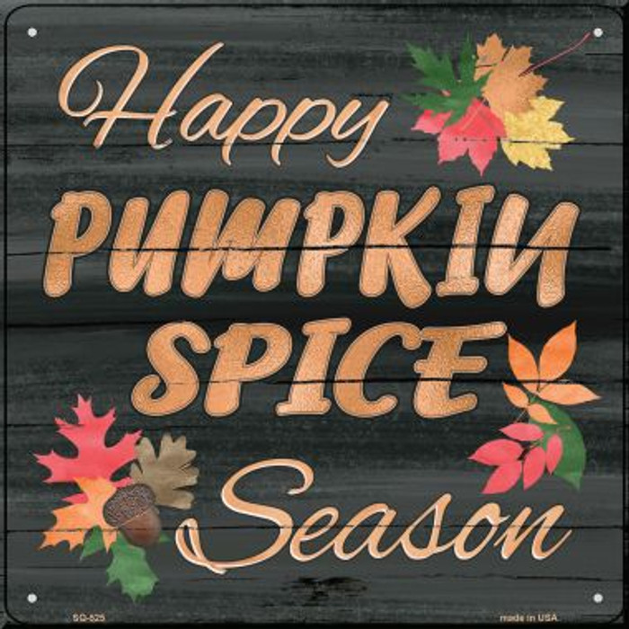 Pumpkin Spice Season Novelty Metal Square Metal SQ-525