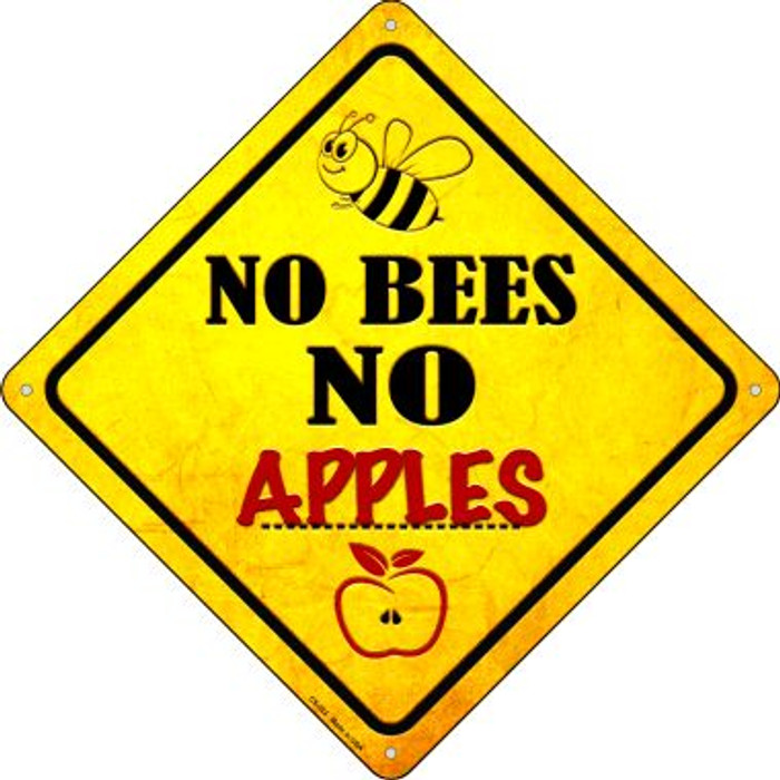 No Bees No Apples Novelty Crossing Sign CX-323