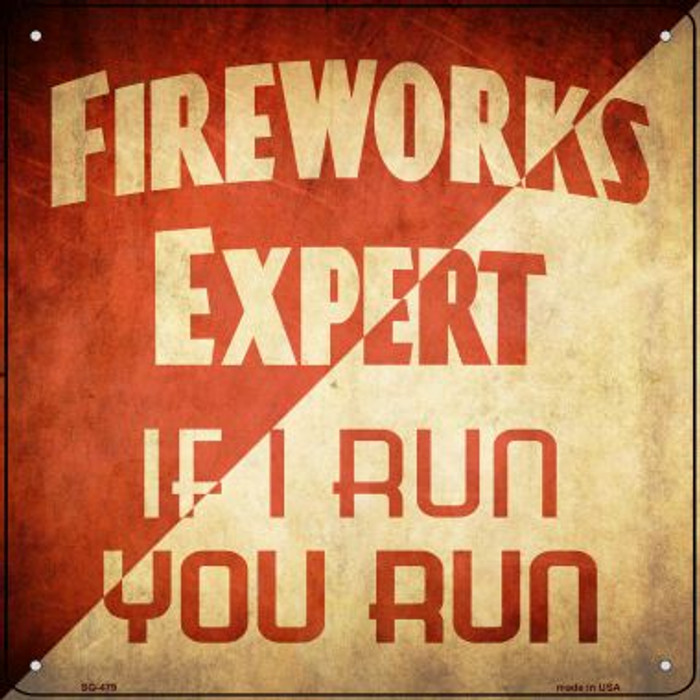 Fireworks Expert Novelty Square Sign SQ-479