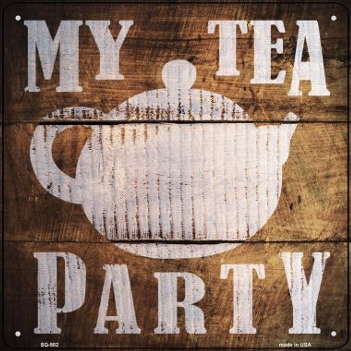 Our Tea Party Painted Stencil Novelty Square Sign SQ-502