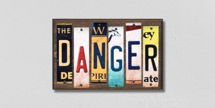 Danger License Plate Strips Novelty Wood Signs WS-205
