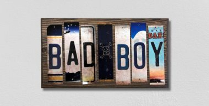 Bad Boy License Plate Strips Novelty Wood Signs WS-464