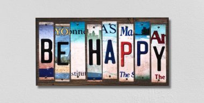 Be Happy License Plate Strips Novelty Wood Signs WS-304