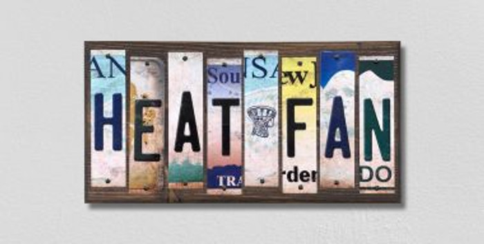 Heat Fan License Plate Strips Novelty Wood Signs WS-367
