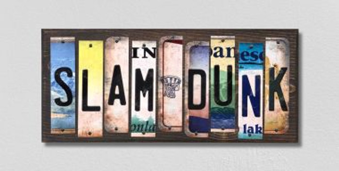 Slam Dunk License Plate Strips Novelty Wood Signs WS-219
