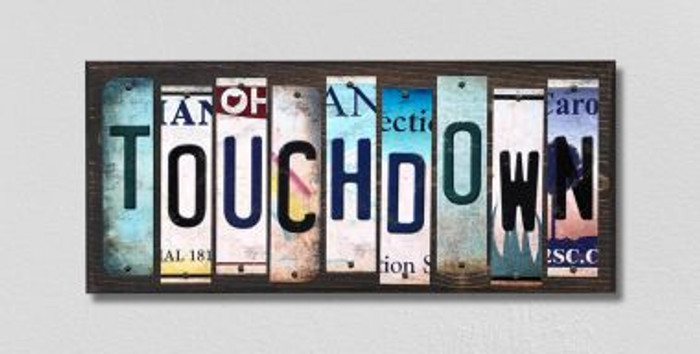 Touchdown License Plate Strips Novelty Wood Signs WS-221