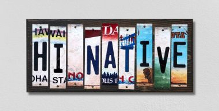 HI Native License Plate Strips Novelty Wood Signs WS-512