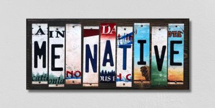 ME Native License Plate Strips Novelty Wood Signs WS-520