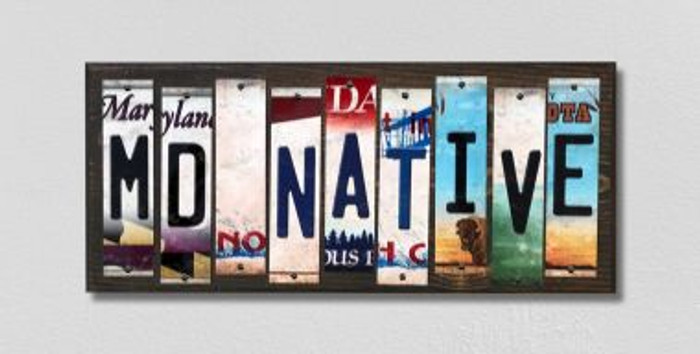 MD Native License Plate Strips Novelty Wood Signs WS-521