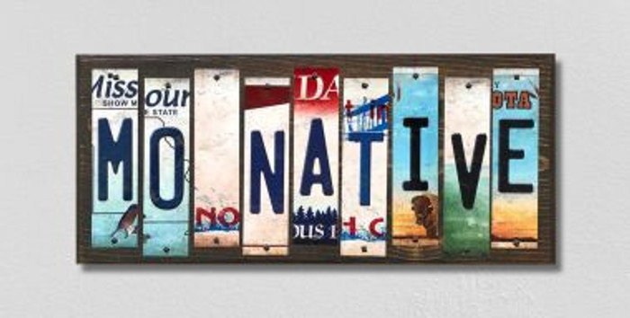 MO Native License Plate Strips Novelty Wood Signs WS-526