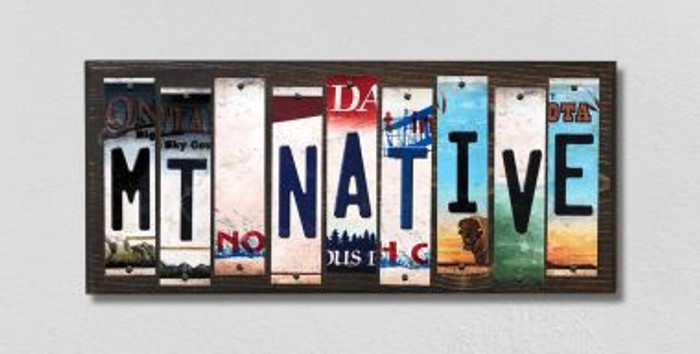 MT Native License Plate Strips Novelty Wood Signs WS-527
