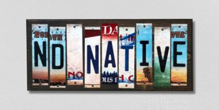 ND Native License Plate Strips Novelty Wood Signs WS-535