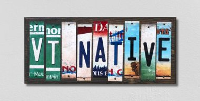 VT Native License Plate Strips Novelty Wood Signs WS-546