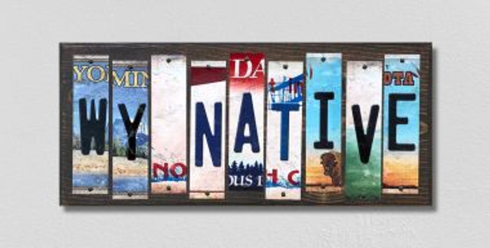 WY Native License Plate Strips Novelty Wood Signs WS-551