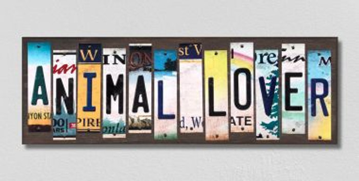 Animal Lover License Plate Strips Novelty Wood Signs WS-248