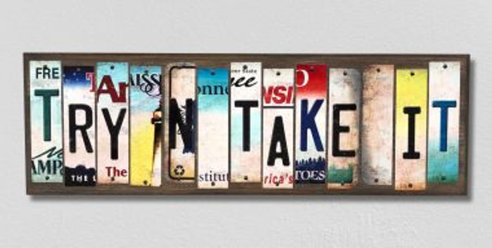 Try N Take It License Plate Strips Novelty Wood Signs WS-281