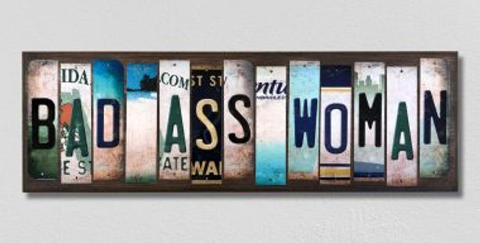 Bad Ass Woman License Plate Strips Novelty Wood Signs WS-468