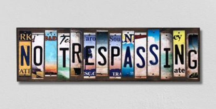 No Trespassing License Plate Strips Novelty Wood Signs WS-242