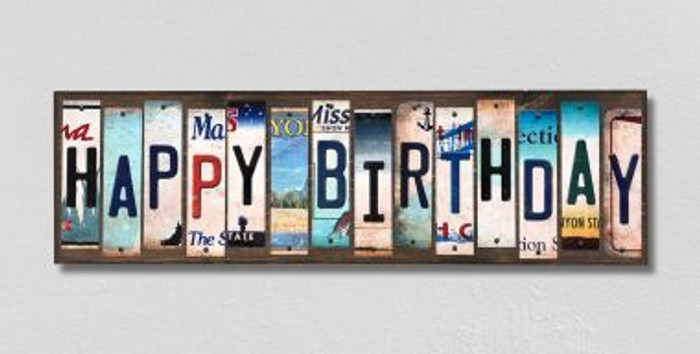 Happy Birthday License Plate Strips Novelty Wood Signs WS-256