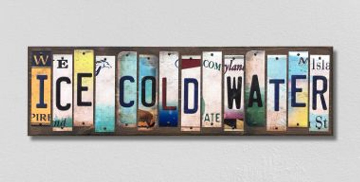 Ice Cold Water License Plate Strips Novelty Wood Signs WS-553