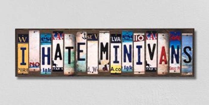 I Hate Minivans License Plate Strips Novelty Wood Signs WS-275