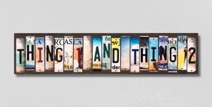 Thing 1 and Thing 2 License Plate Strips Novelty Wood Signs WS-305