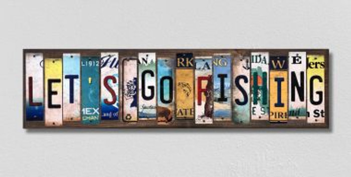 Lets Go Fishing License Plate Strips Novelty Wood Signs WS-558
