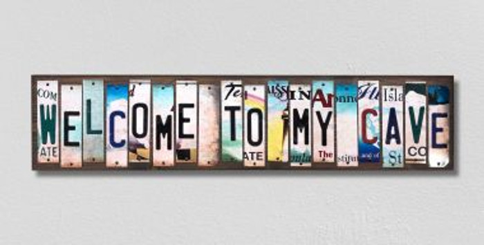 Welcome To My Cave License Plate Strips Novelty Wood Signs WS-269