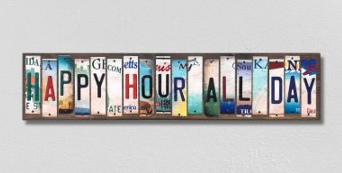 Happy Hour All Day License Plate Strips Novelty Wood Signs WS-559