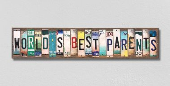 Worlds Best Parents License Plate Strips Novelty Wood Signs WS-254